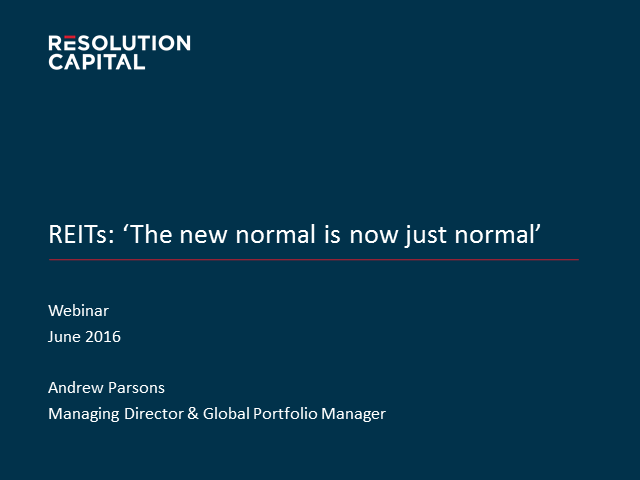 REITs - the new normal is now just normal