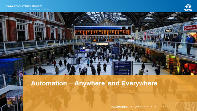 Automation – Anywhere and Everywhere