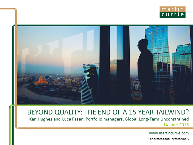 Beyond quality: the end of a 15 year tailwind?