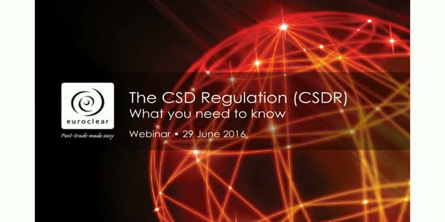 What you need to know about CSDR