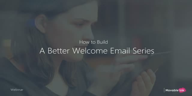 How to Build a Better Welcome Email Series
