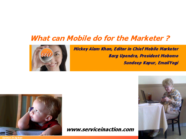 What can Mobile do for the Marketer?