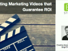 Creating Marketing Videos that Guarantee ROI [EMEA Edition]