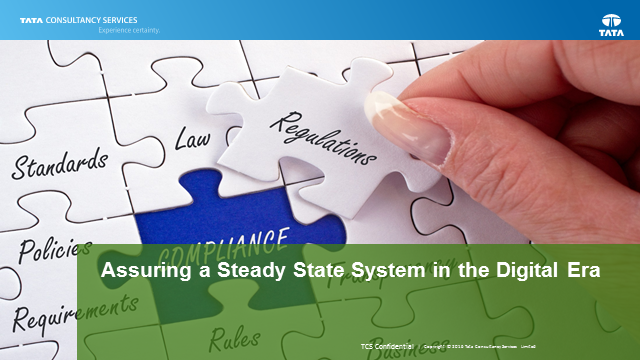 Assuring a Steady State System in the Digital Era