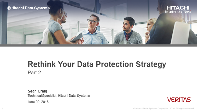 Rethinking Your Data Protection Strategy - Meeting the Digital Challenge