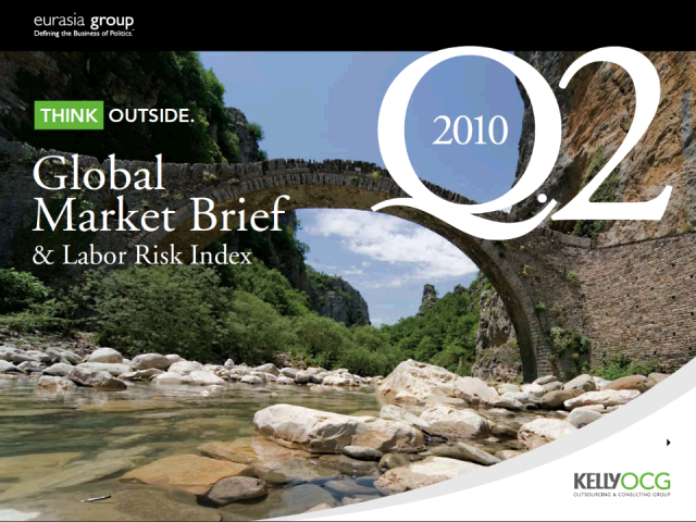 Executive Overview Q2 2010 Global Market Brief & Labor Risk Index
