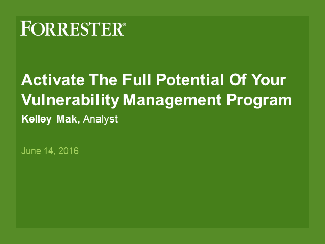 Activate The Full Potential Of Your Vulnerability Management Program