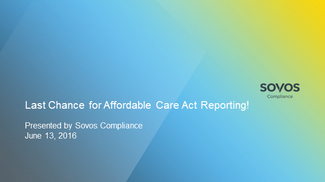 Last Chance for ACA Reporting
