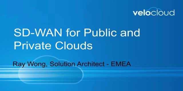 Focus on EMEA: SD-WAN for Public & Private Clouds