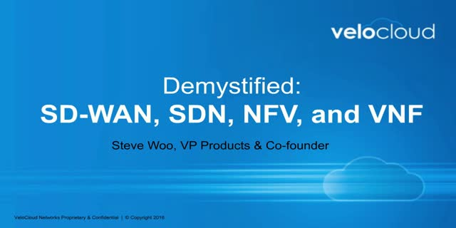 Demystified: SD-WAN, SDN, NFV, and VNF