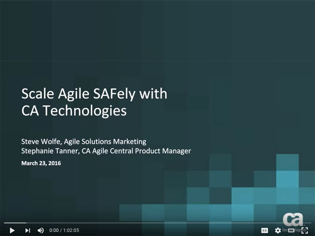 Scale Agile SAFely with CA
