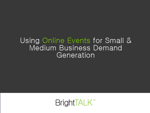 Using Online Events for Small & Medium Business Demand Generation