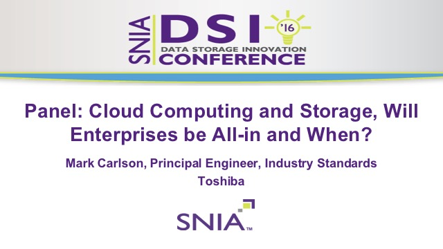 Panel: Cloud Computing and Storage, Will Enterprises be All-in and When?