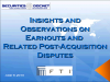 Insights on Earnouts and Related Post-Acquisition Disputes
