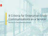 8 Criteria for Enterprise-Grade Cloud Communications