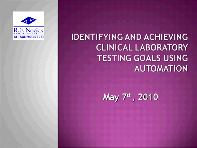 Identifying and Achieving Clinical Testing Goals Using Automation