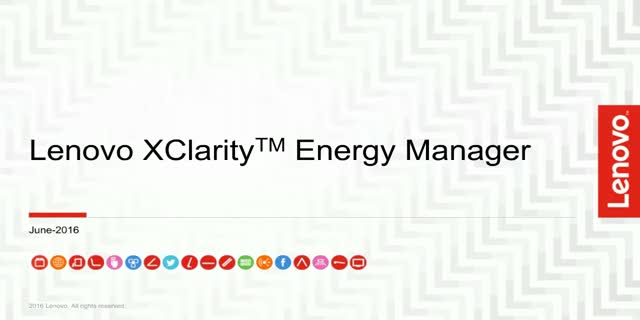 Join Intel and Lenovo to learn about Lenovo XClarityTM Energy Manager