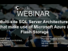 Multi-site SQL Server Architectures That Make Use of Microsoft Azure and Flash