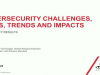 Cybersecurity Challenges, Risks, Trends and Impacts:  Key Survey Insights