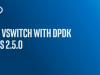 Open vSwitch with DPDK in OVS 2.5.0