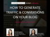 How to Generate Traffic & Conversions on Your Blog... Without Publishing Another