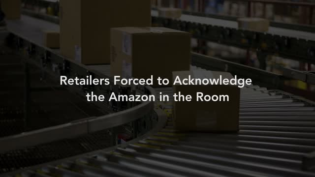 Retailers Forced to Acknowledge the Amazon in the Room