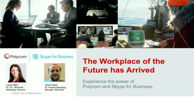 Office 365 and Polycom Voice and Video: Creating the Next Generation Workplace