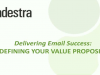 1 - Defining Your Value Proposition: Delivering Email Success