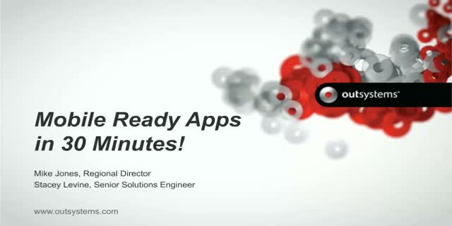 Deliver Mobile Ready Apps in 30 Minutes
