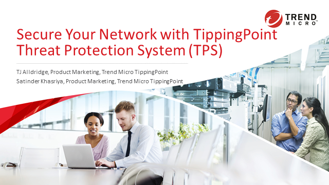 Secure Your Network with TippingPoint Threat Protection System (TPS)