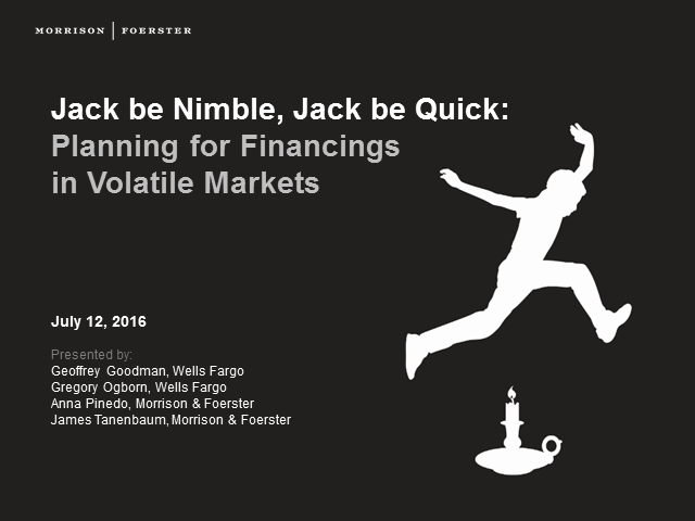 Planning for financings in volatile markets