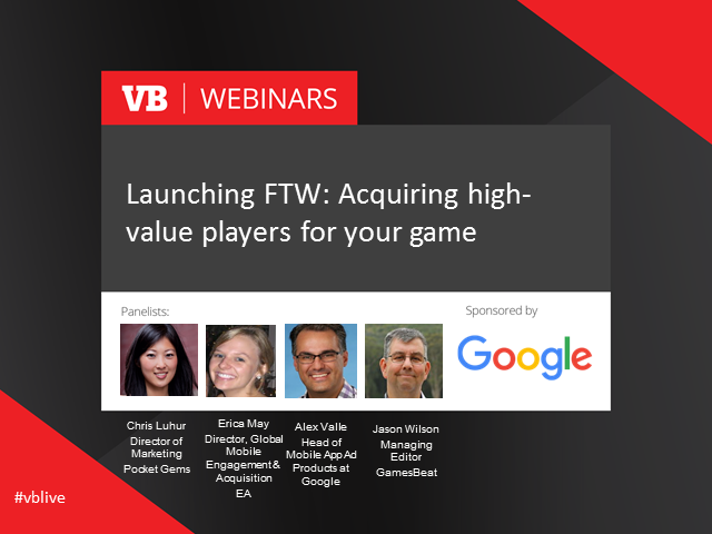 Launching FTW: Acquiring high-value players for your game