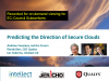 Roundtable - Predicting the Direction of Secure Clouds