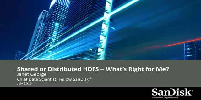 Shared or Distributed HDFS – What's Right for Me?