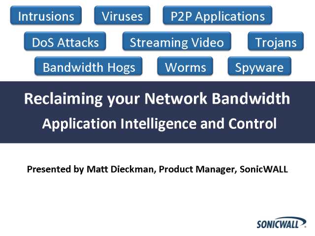 Reclaim Your Network Bandwidth with App. Intelligence and Control