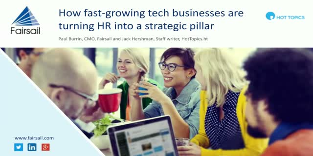 How fast-growing tech businesses are turning HR into a strategic pillar