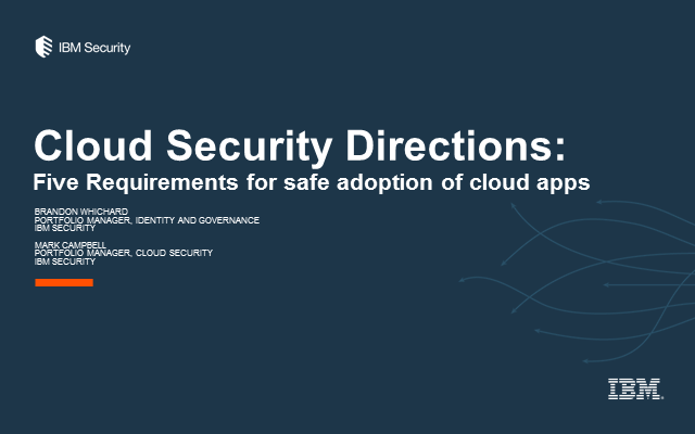 Five Requirements for Securely Adopting Cloud Applications