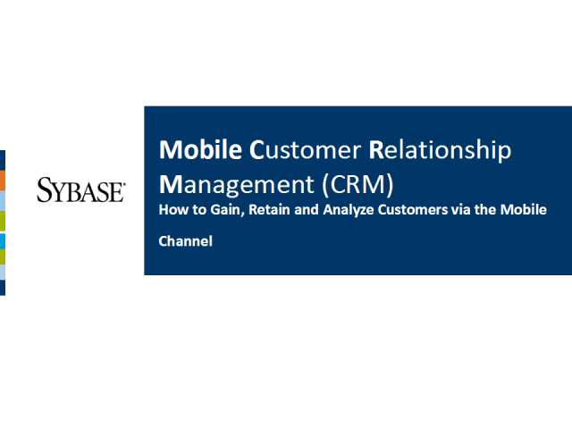 Mobile CRM - How to Gain, Retain and Analyze Customers