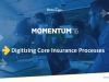 Digitizing Core Insurance Processes