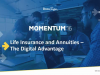 Life Insurance and Annuities- The Digital Advantage