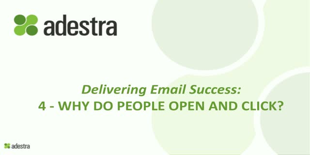 4 - Why do people open & click? - Delivering Email Success