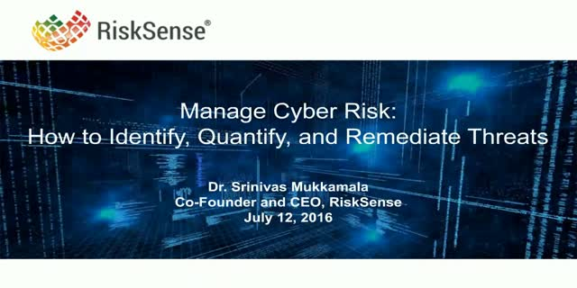Manage Cyber Risk: How to Identify, Quantify, and Remediate Threats