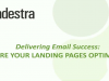 8 - Are your landing pages optimized? - Delivering Email Success