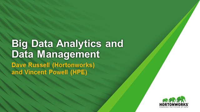 Big Data Analytics and Data Management with Hortonworks & HPE