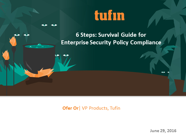 A Survival Guide to Enterprise Security Policy Compliance