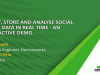 Ingest, Store and Analyse Social Media Data in Real Time - An Interactive Demo