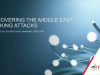 Uncovering The Middle East Banking Attacks