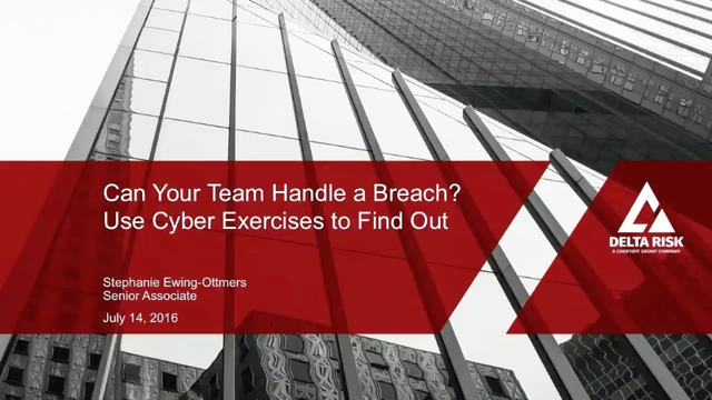 Can Your Security Team Handle a Breach? How to Use Cyber Exercises to Find Out
