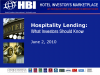 Hospitality Lending: What Every Investor Should Know
