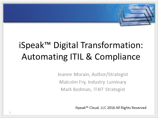 iSpeak Digital Transformation: Automating ITIL Compliance by Deisign